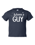Moms Guy Funny Toddler Tee Navy 2T
