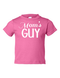 Moms Guy Funny Toddler Tee Pink 2T
