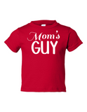 Moms Guy Funny Toddler Tee Red 2T