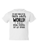 My Aunt Cutest Baby Opinion Funny Toddler Tee White 2T