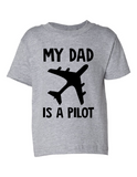My Dad Is A Pilot Funny Toddler Tee Gray 2T