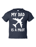 My Dad Is A Pilot Funny Toddler Tee Navy 2T