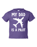 My Dad Is A Pilot Funny Toddler Tee Purple 2T