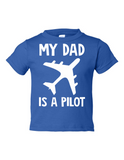 My Dad Is A Pilot Funny Toddler Tee Royal 2T