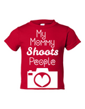 My Mommy Shoots People Funny Toddler Tee Red 2T