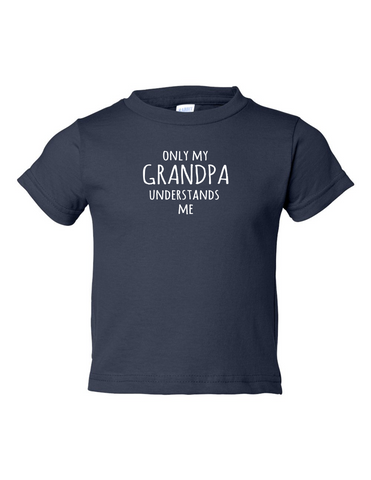 Only My Grandpa Understands Me Funny Toddler Tee Navy 2T