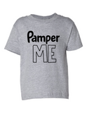 Pamper Me Funny Toddler Tee Gray 2T