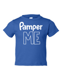 Pamper Me Funny Toddler Tee Royal 2T