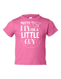 Pretty Fly For A Little Guy Funny Toddler Tee Pink 2T