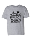 Some Girls Collect Dolls Crowns Funny Toddler Tee Gray 2T