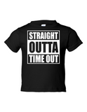 Straight Outta Time Out Funny Toddler Tee Black 2T