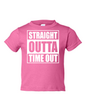 Straight Outta Time Out Funny Toddler Tee Pink 2T