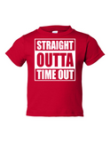 Straight Outta Time Out Funny Toddler Tee Red 2T