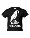 The Parrot Whisperer Funny Toddler Tee Black 2T