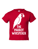 The Parrot Whisperer Funny Toddler Tee Red 2T