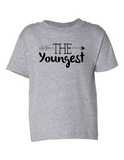 The Youngest Funny Toddler Tee Gray 2T