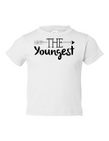 The Youngest Funny Toddler Tee White 2T