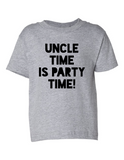 Uncle Time Is Party Time Funny Toddler Tee Gray 2T