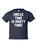 Uncle Time Is Party Time Funny Toddler Tee Navy 2T