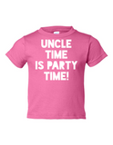 Uncle Time Is Party Time Funny Toddler Tee Pink 2T