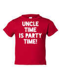 Uncle Time Is Party Time Funny Toddler Tee Red 2T