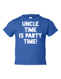 Uncle Time Is Party Time Funny Toddler Tee Royal 2T