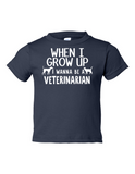 When I Grow Up Veterinarian Funny Toddler Tee Navy 2T