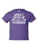 When I Grow Up Veterinarian Funny Toddler Tee Purple 2T