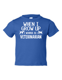 When I Grow Up Veterinarian Funny Toddler Tee Royal 2T