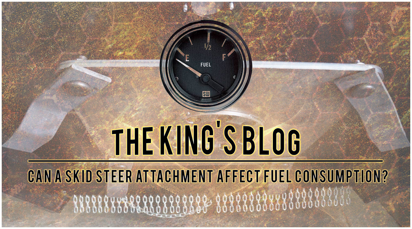 Skid Steer Attachments and fuel consumption | Attachment Kings