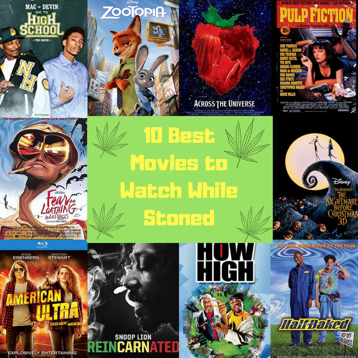 10 Best Movies to Watch While High