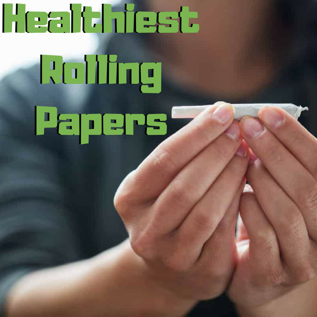 Healthiest Rolling Papers
