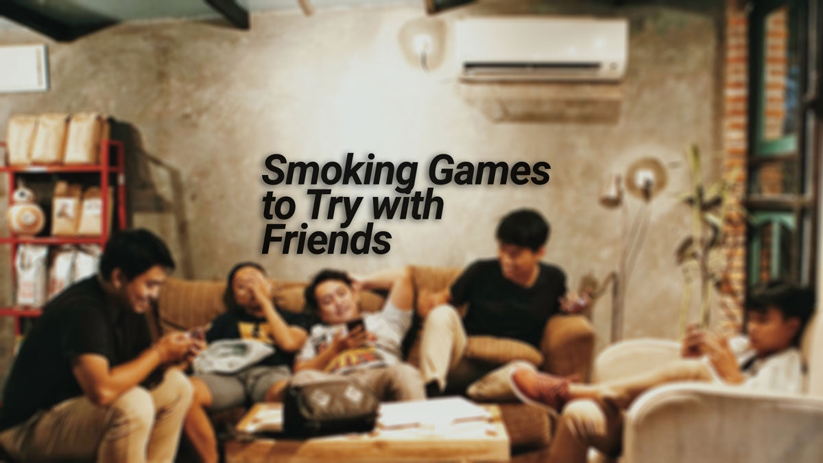 Smoking Games to Try With Friends