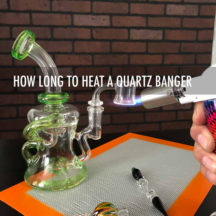 How Long to Heat a Quartz Banger