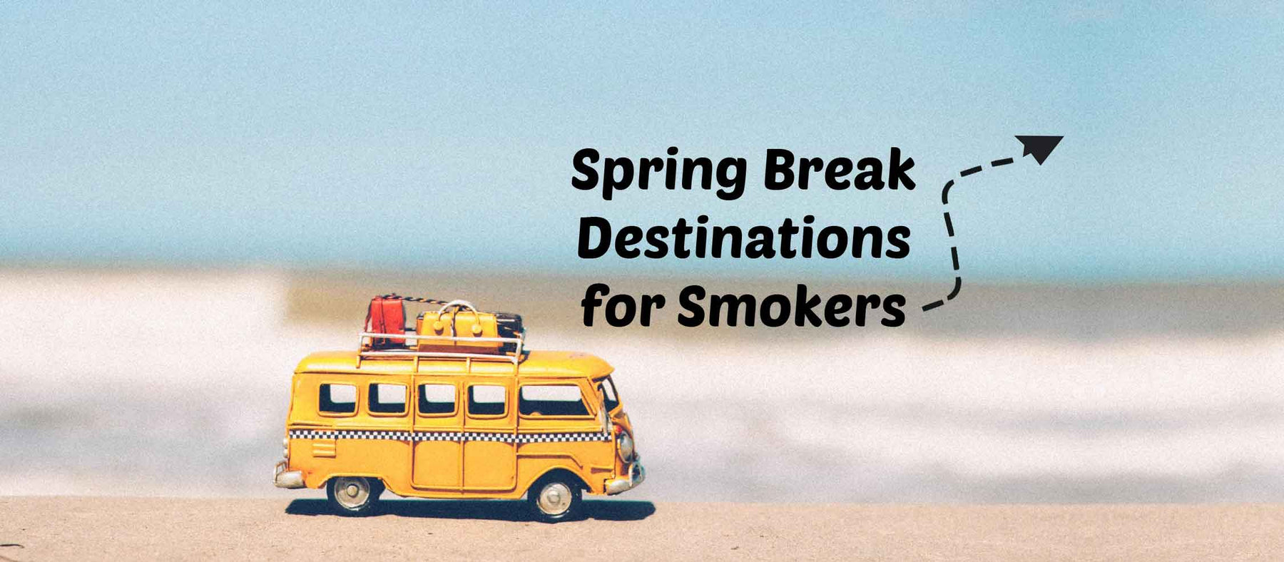 Perfect Spring Break Destinations for Smokers