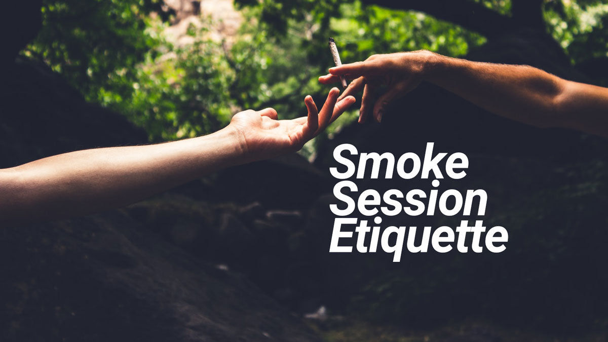 Smoke Session Etiquette