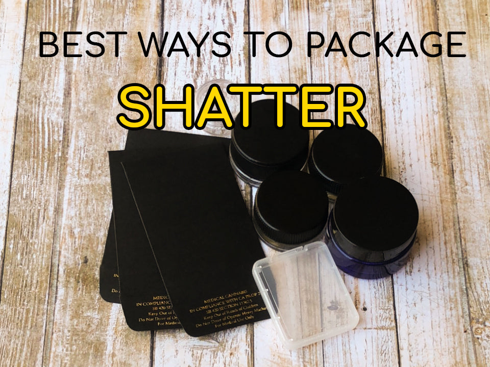 The 7 Best Ways to Package Shatter