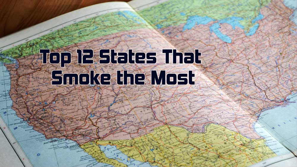 Top 12 States That Smoke The Most