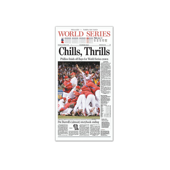 """Chills, Thrills"" Phillies World Series 2008 Reprint Unframed"