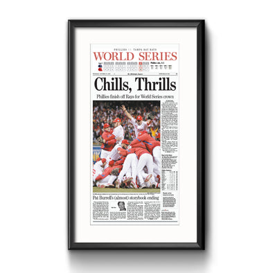 """Chills, Thrills"" Phillies World Series 2008 Reprint Framed with Mat"