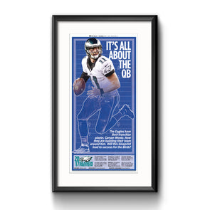 Inquirer Sports Commemorative Page - It's all about the quarterback Framed with Matte