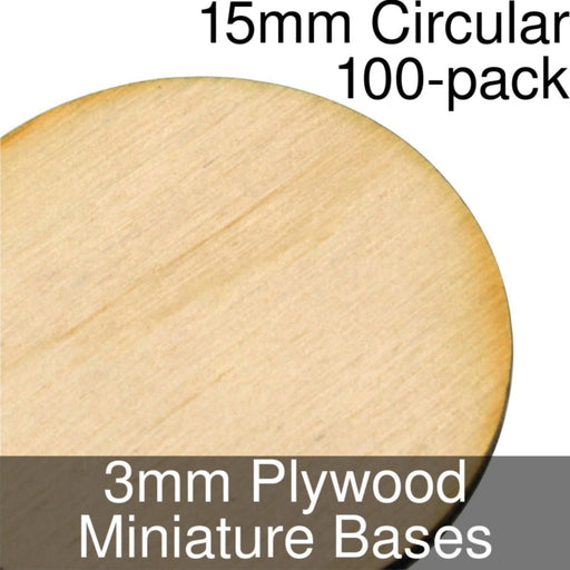 Miniature Bases, Circular, 15mm, 3mm Plywood (100) - LITKO Game Accessories