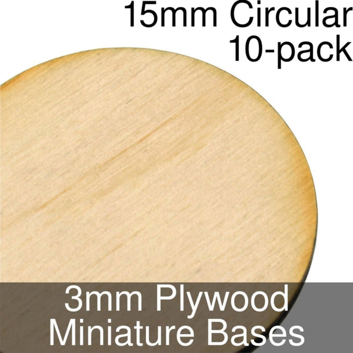 Miniature Bases, Circular, 15mm, 3mm Plywood (10) - LITKO Game Accessories