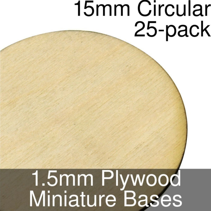 Miniature Bases, Circular, 15mm, 1.5mm Plywood (25) - LITKO Game Accessories