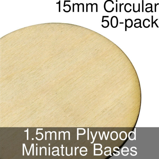Miniature Bases, Circular, 15mm, 1.5mm Plywood (50) - LITKO Game Accessories