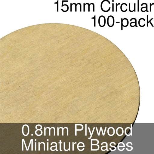 Miniature Bases, Circular, 15mm, 0.8mm Plywood (100) - LITKO Game Accessories