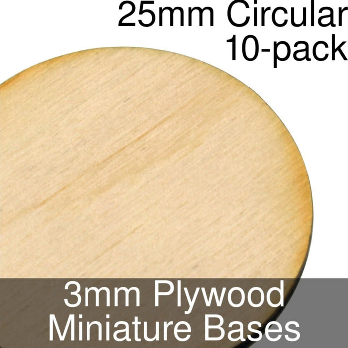 Miniature Bases, Circular, 25mm, 3mm Plywood (10) - LITKO Game Accessories