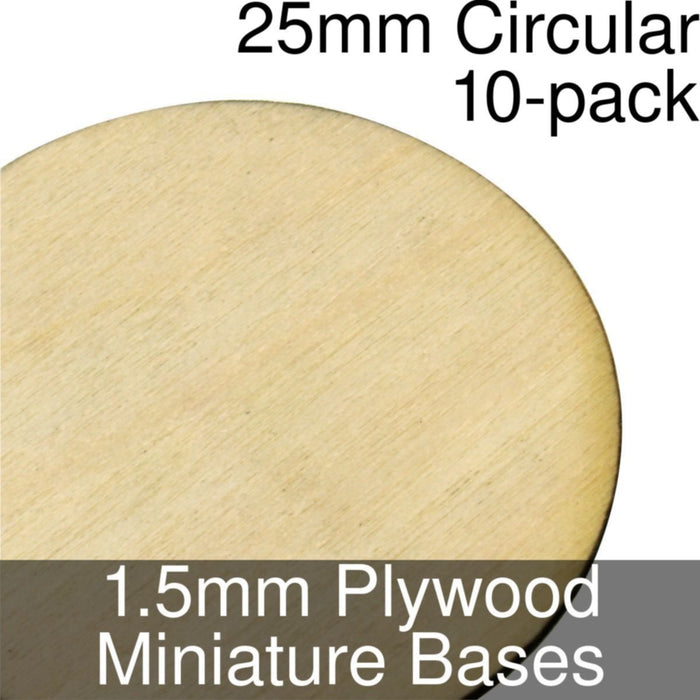 Miniature Bases, Circular, 25mm, 1.5mm Plywood (10) - LITKO Game Accessories