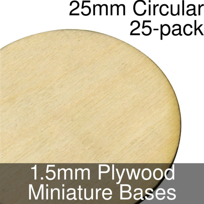 Miniature Bases, Circular, 25mm, 1.5mm Plywood (25) - LITKO Game Accessories