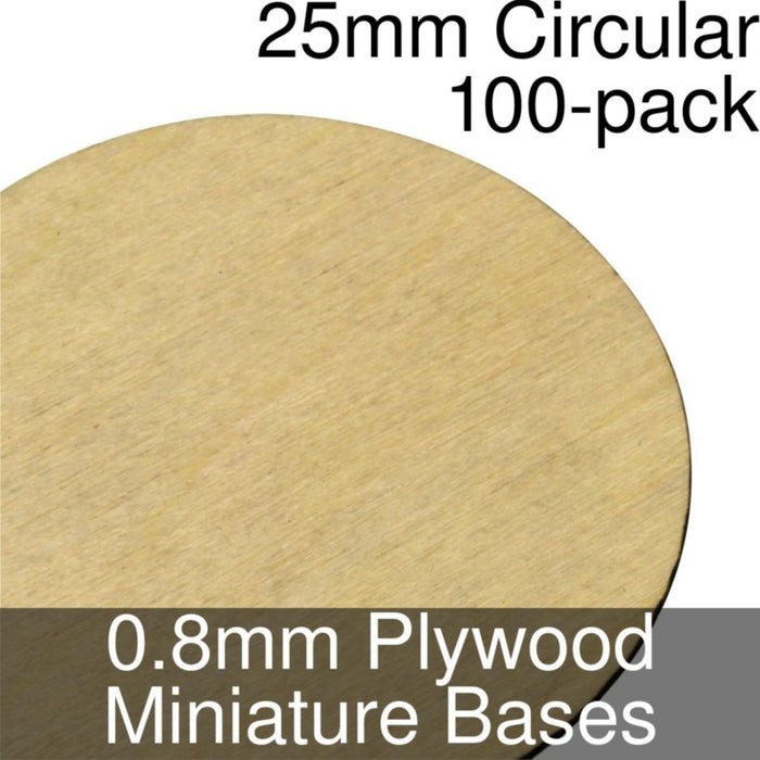 Miniature Bases, Circular, 25mm, 0.8mm Plywood (100) - LITKO Game Accessories
